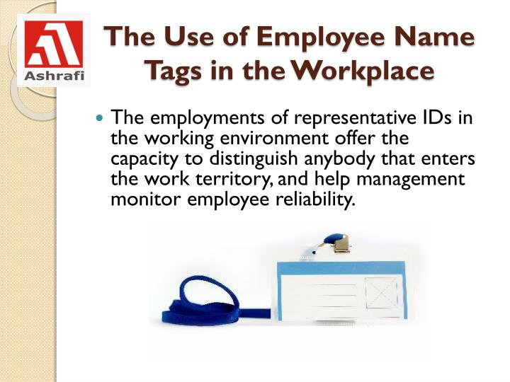 The Use of Employee Name Tags in the Workplace
