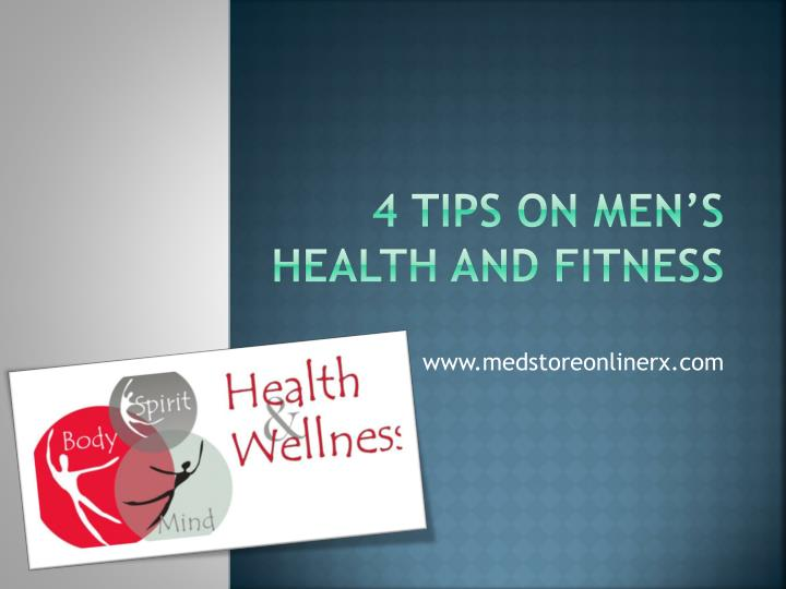 4 tips on men s health and fitness n.