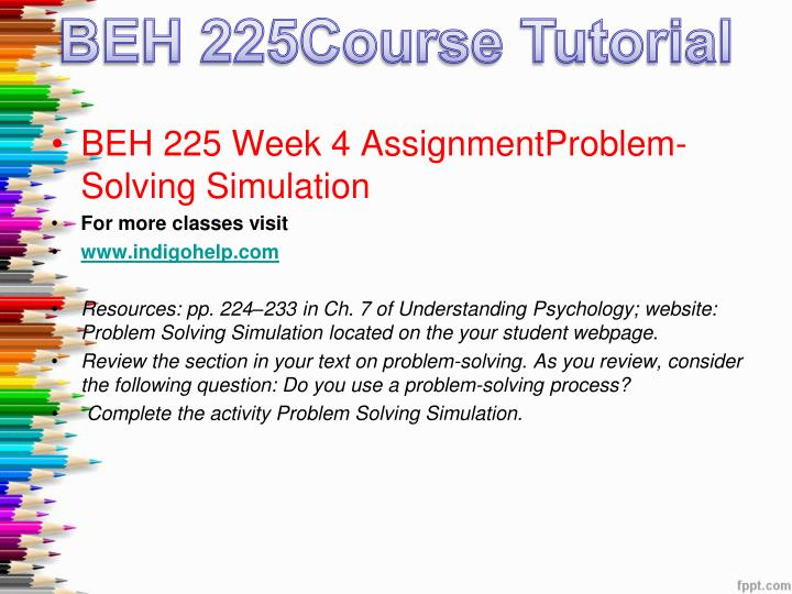 checkpoint intelligence presentation for beh 225 There is beh 225 week 3 checkpoint intelligence presentation in this pack $2400 - purchase this solution checkout added to cart.