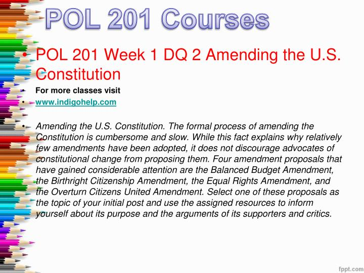 pol 201 week 4 dq 1 Pol 201 week 5 dq 2 week five reflection my account the constitution pol 201 week 1 quiz pol 201 week 2 dq 1 policy and your life pol 201 week 2 dq.