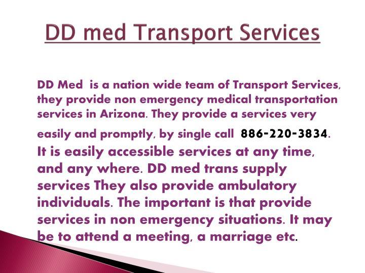 Dd med transport services