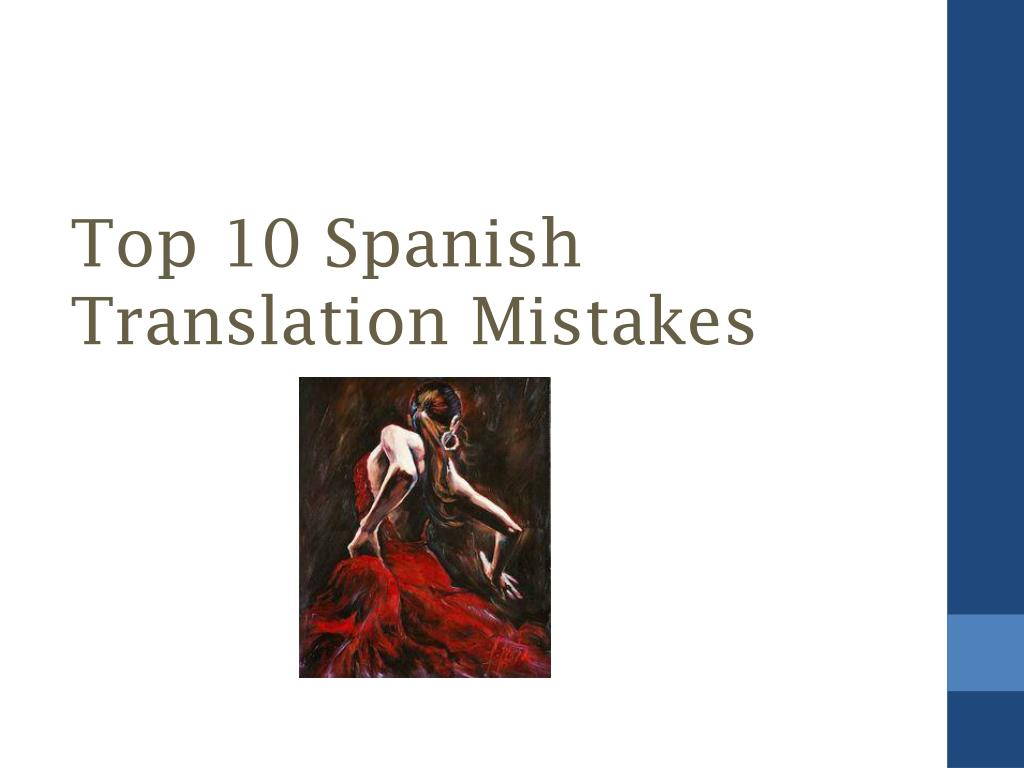 PPT - Top 10 Spanish Translation Mistakes PowerPoint