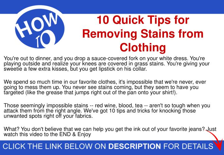 Ppt 10 Quick Tips For Removing Stains From Clothing Strain