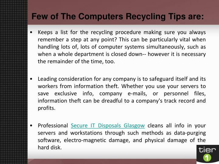 Few of the computers recycling tips are