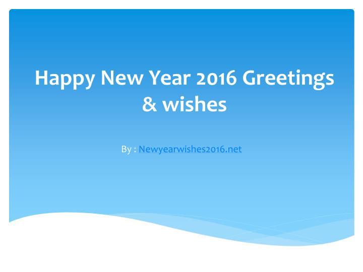happy new year 2016 greetings wishes n.