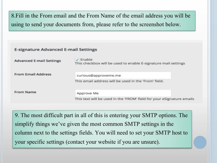 8.Fill in the From email and the From Name of the email address you will be using to send your documents from, please refer to the screenshot below.