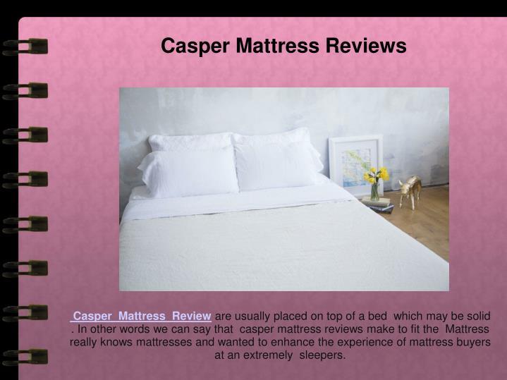 Casper Mattress Reviews