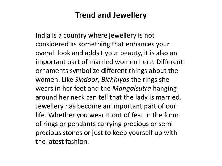 Trend and jewellery