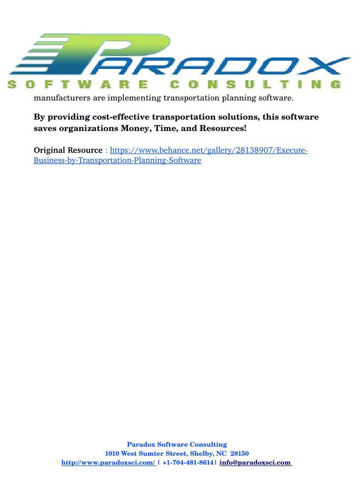 Manufacturersareimplementingtransportationplanningsoftware.