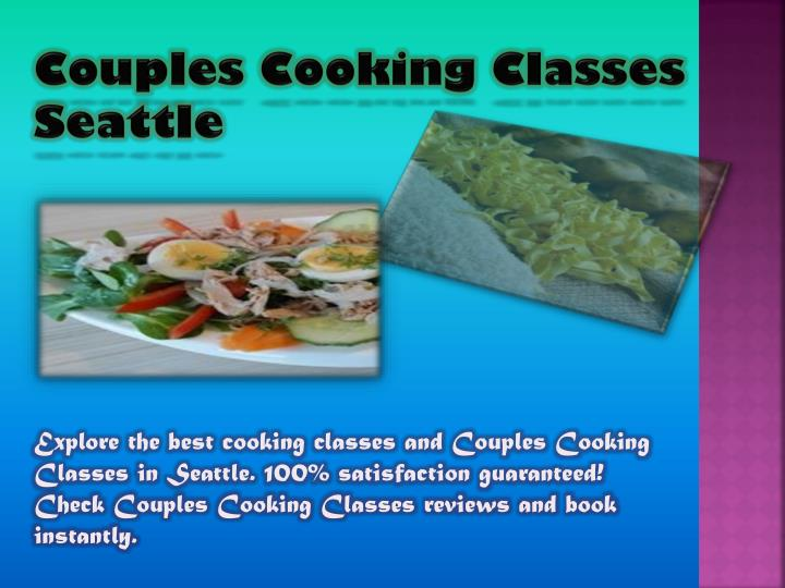 Couples Cooking Classes Seattle