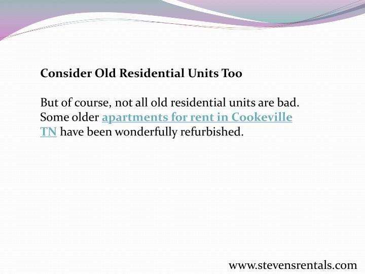Consider Old Residential Units