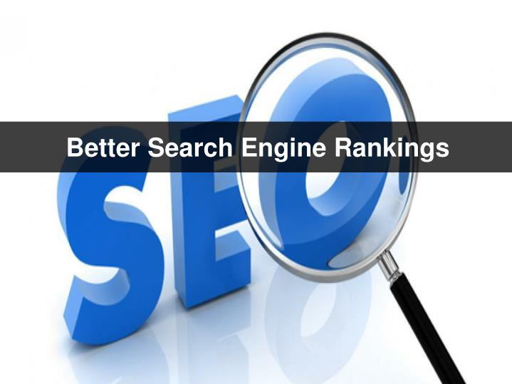 Better Search Engine Rankings
