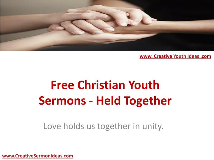 free christian youth sermons held together n.