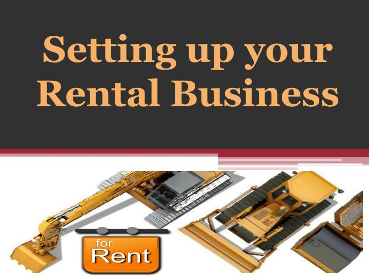 setting up your rental business n.
