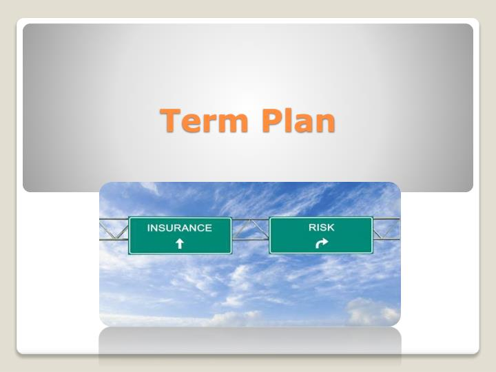 Ppt What You Need To Know About Your Term Life Insurance