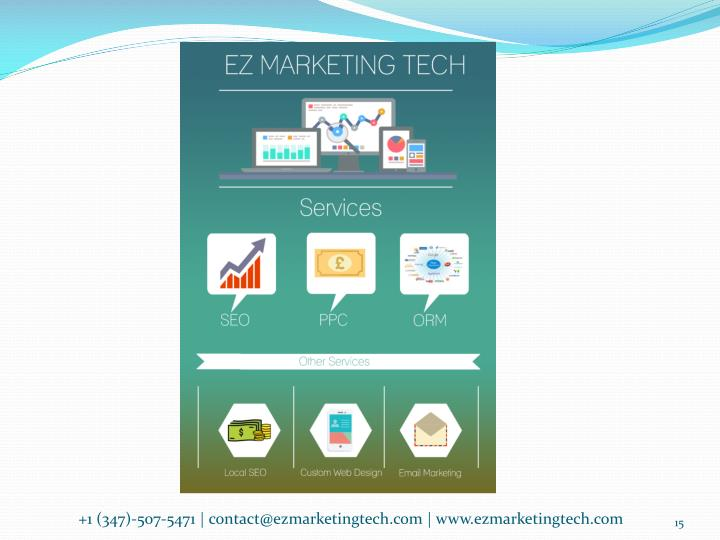 +1 (347)-507-5471 | contact@ezmarketingtech.com | www.ezmarketingtech.com