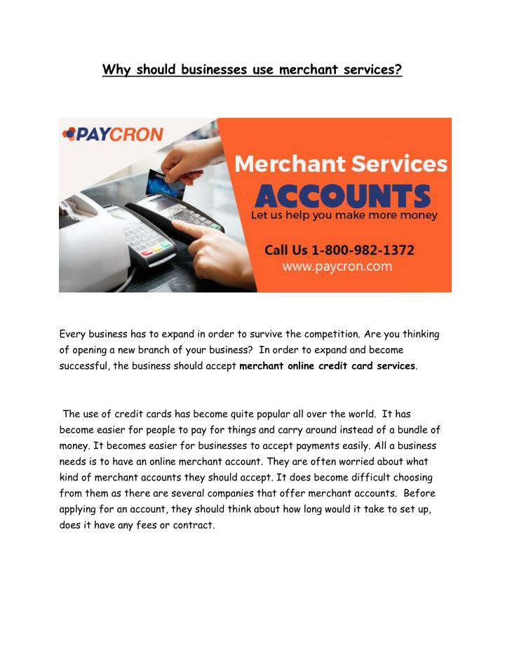 Why should businesses use merchant services?