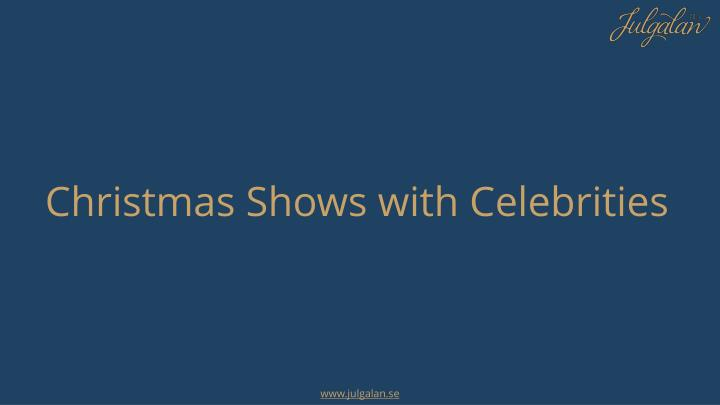 Christmas Shows with Celebrities