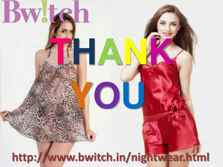 http://www.bwitch.in/nightwear.html