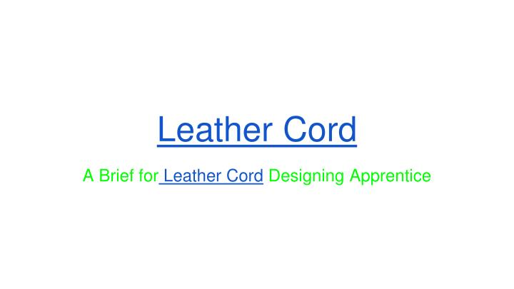 leather cord n.