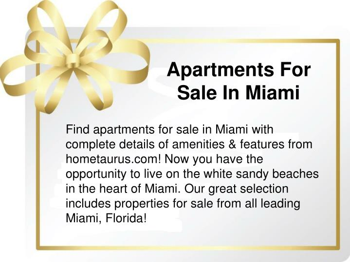 ppt apartments for sale in miami powerpoint presentation