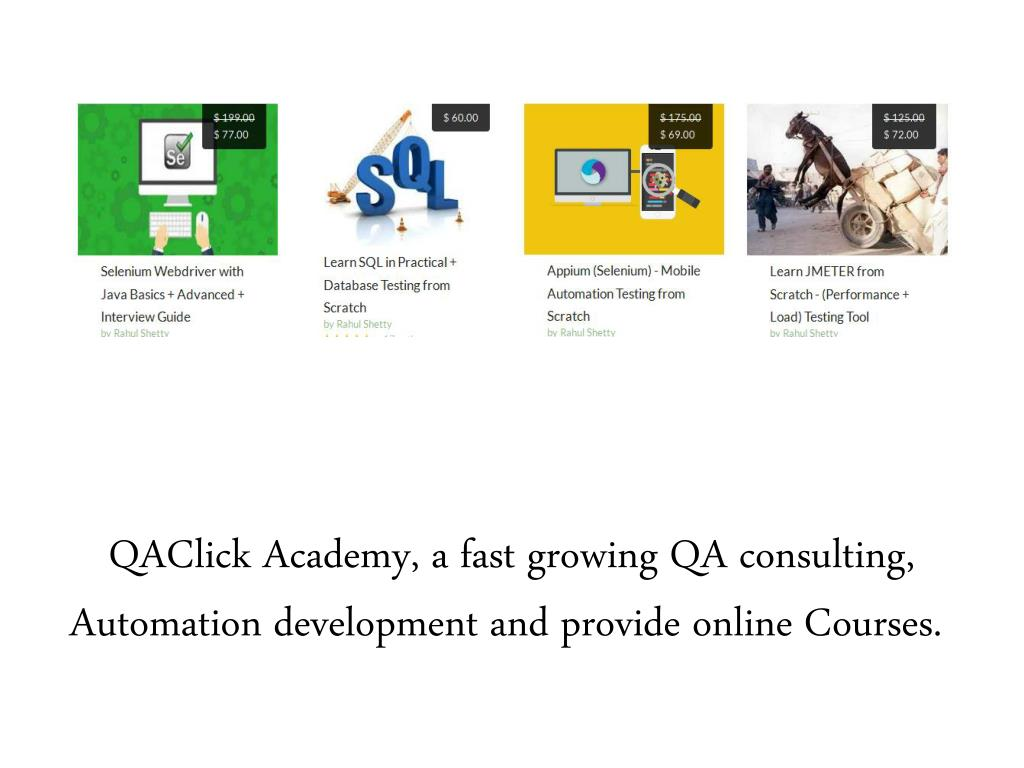 Ppt Appium Online Training Courses In Qa Click Academy