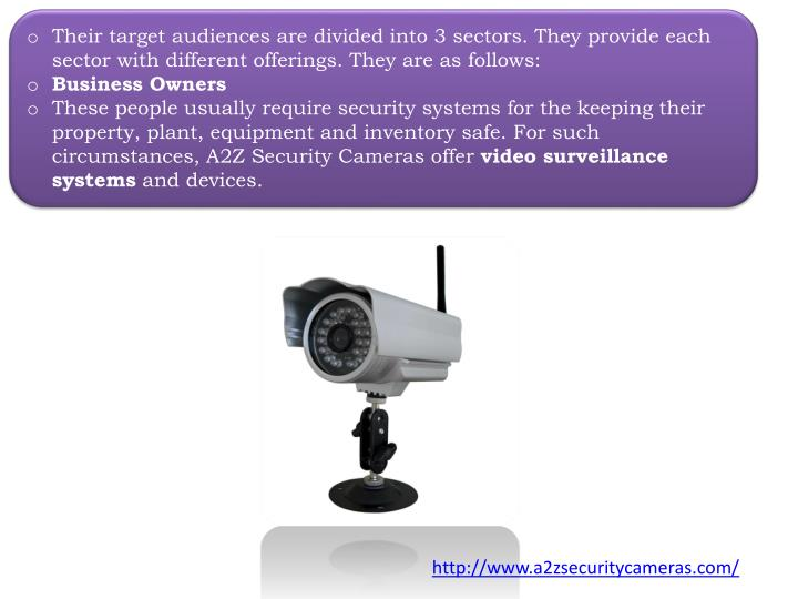 Their target audiences are divided into 3 sectors. They provide each sector with different offerings. They are as follows: