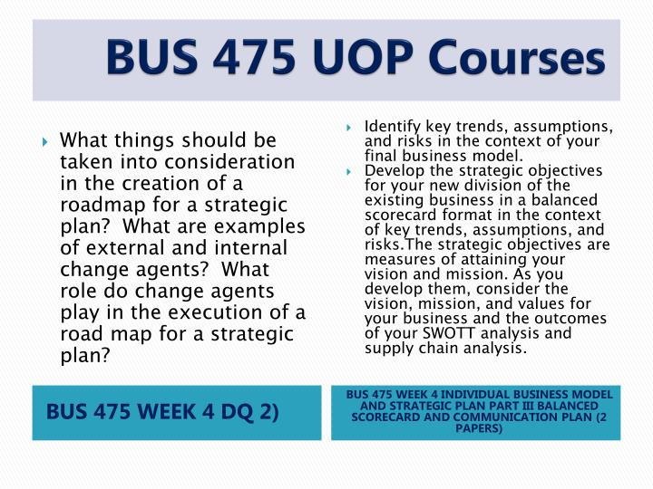 uop bus 475 presentation powerpoint Bus 475 capstone final examination part 2 answers original final exam guide of bus 475 final exam part 2 answers, capstone final examination part two bus 475, business capstone final exam uop, bus 475 final exam answer key free, bus 475 final exam 100 questions with included all parts with unique solutions through by uop e help .