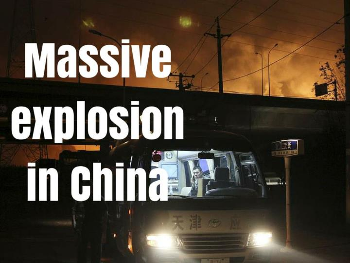massive explosion in china n.