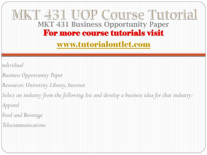Mkt 431 uop course tutorial