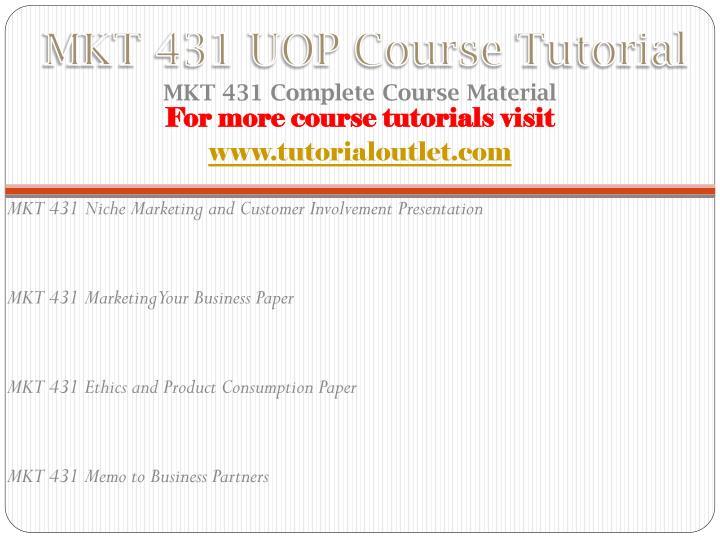 Mkt 431 uop course tutorial1