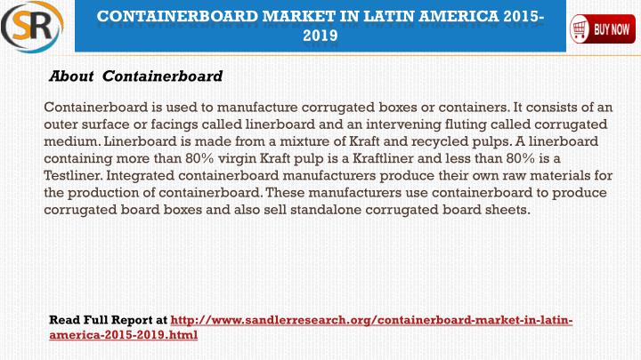 Containerboard is used to manufacture corrugated boxes or containers. It consists of an outer surface or facings called linerboard and an intervening fluting called corrugated medium. Linerboard is made from a mixture of Kraft and recycled pulps. A linerboard containing more than 80% virgin Kraft pulp is a