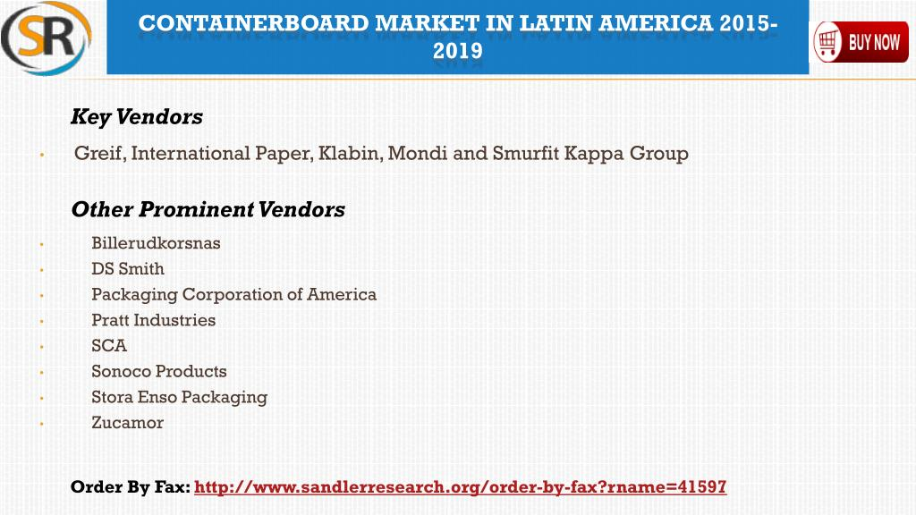 PPT - Containerboard Industry in Latin America - 2019 Market