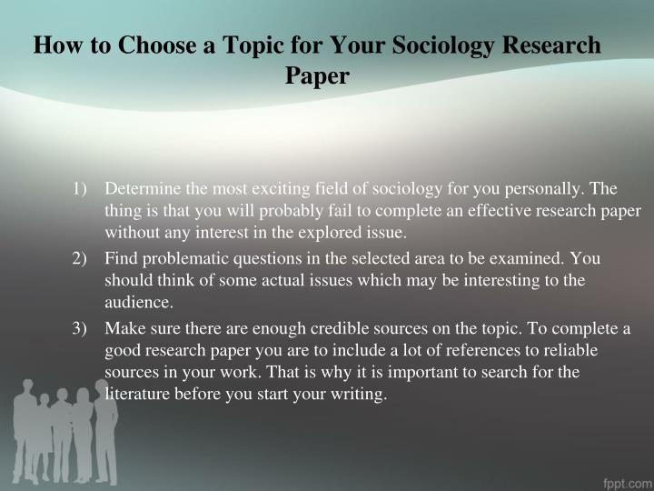 topics for sociology paper Home collection research paper ideas for sociology collection research paper ideas for sociology  science essay on theme park logos final essay topics grade.