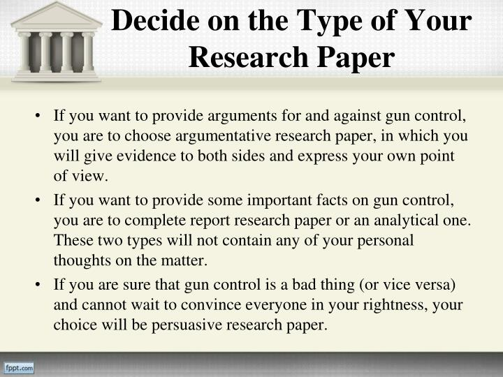 essay papers on gun control Argument against gun control essay the united states constitution was constructed from a set of rules, also known as amendments, which were the danger that comes with guns demonstrates that stricter gun laws need to be enacted in the united states this paper will explore the alternative.