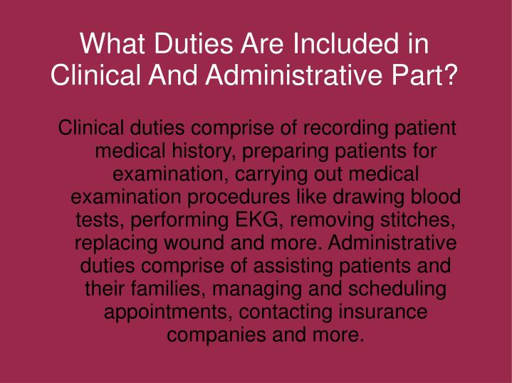 What Duties Are Included in Clinical And Administrative Part?