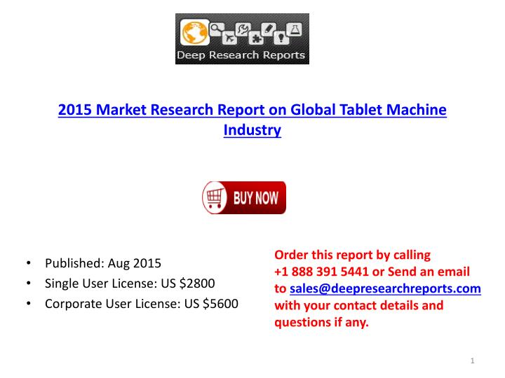 2015 Market Research Report on Global Tablet Machine Industry