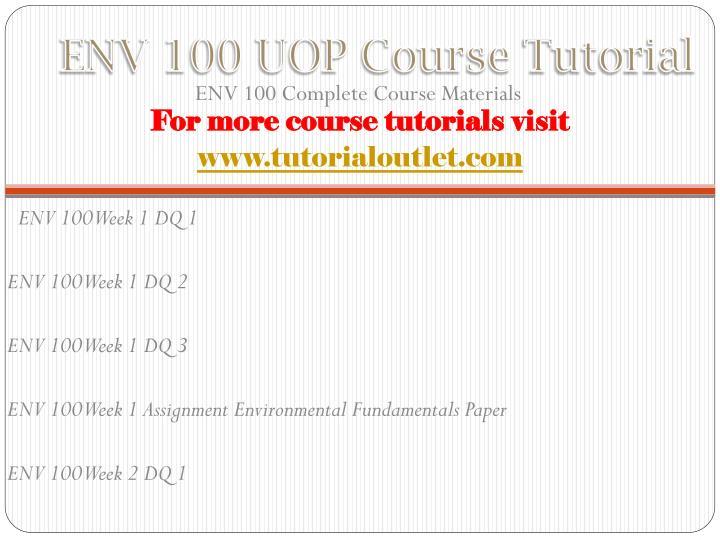 Env 100 uop course tutorial
