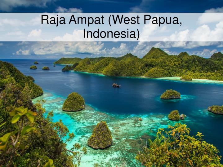 Raja Ampat (West Papua, Indonesia)