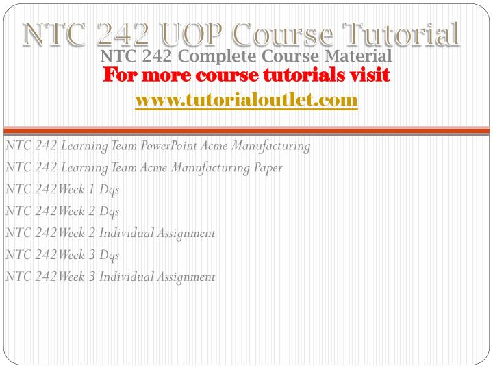 Ntc 242 uop course tutorial