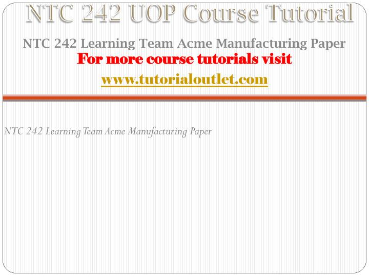Ntc 242 uop course tutorial1