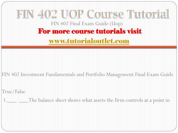 Fin 402 uop course tutorial1