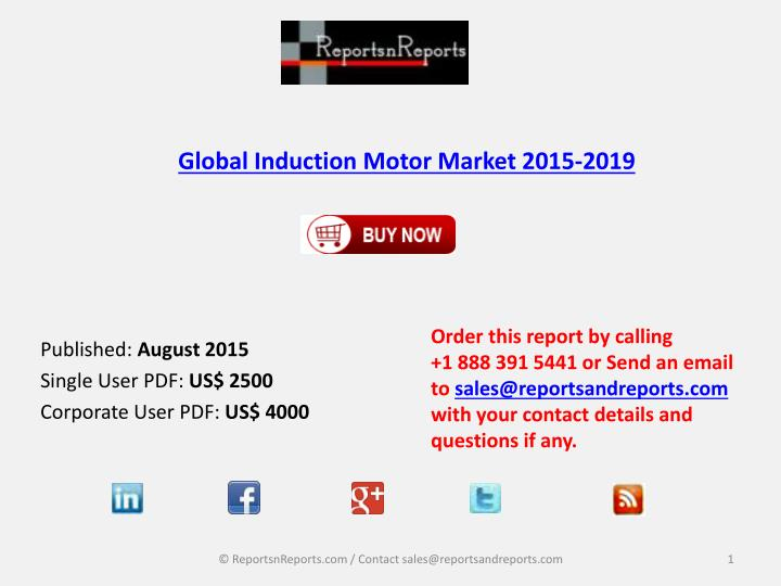 PPT - Global Induction Motor Market 2015-2019 PowerPoint