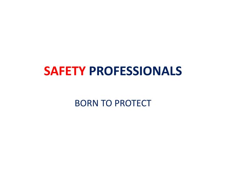 safety professionals n.