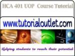 hca 401 uop course tutorial2