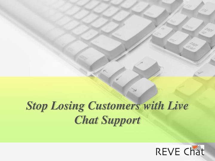 stop losing customers with live chat support n.