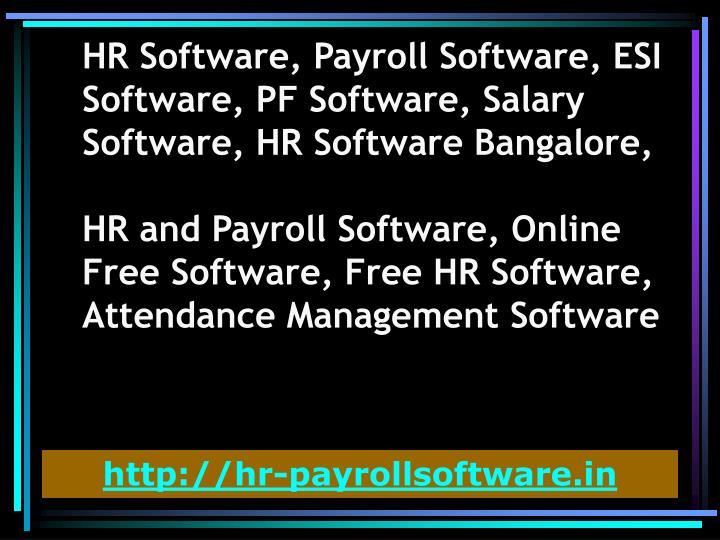 HR Software, Payroll Software, ESI Software, PF Software, Salary Software, HR Software Bangalore,
