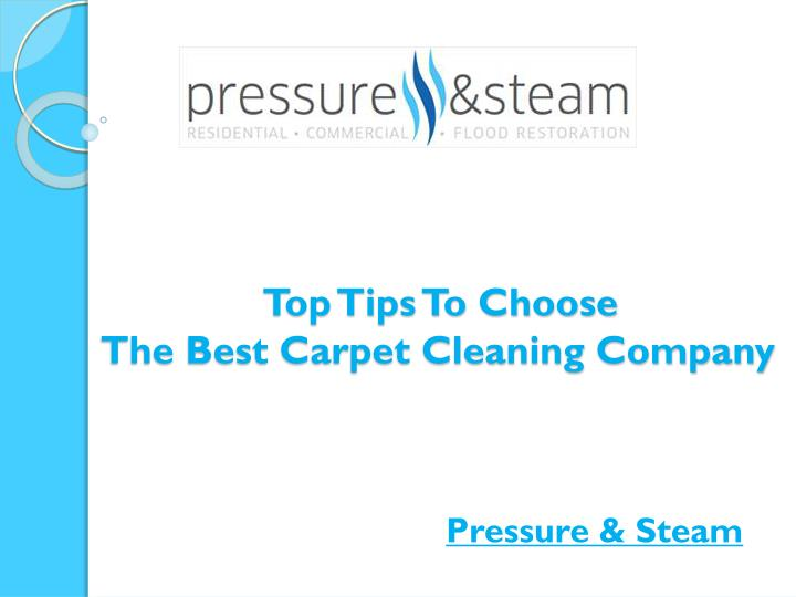 top tips to choose the best carpet cleaning company n.