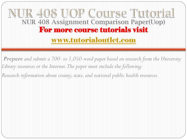 Nur 408 uop course tutorial