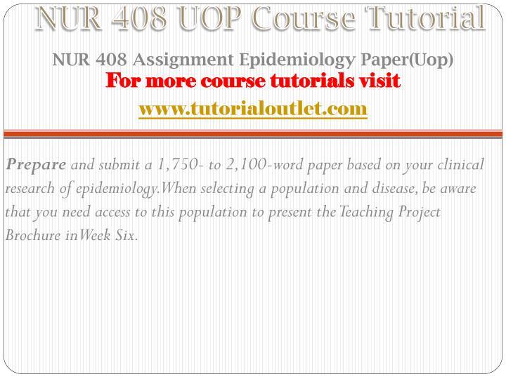Nur 408 uop course tutorial1